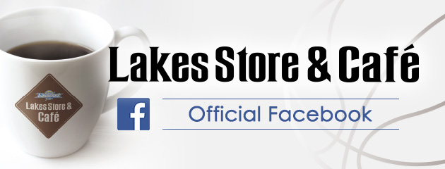 Lakes Cafe&Store Official Facebook